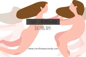 Today's Women and Dating Apps