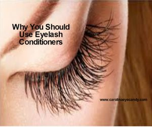 Why You Should Use Eyelash Conditioners