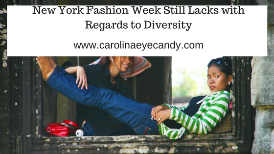 New York Fashion Week Still Lacks with Regards to Diversity