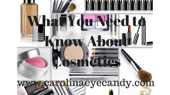 What You Need to Know About Cosmetics