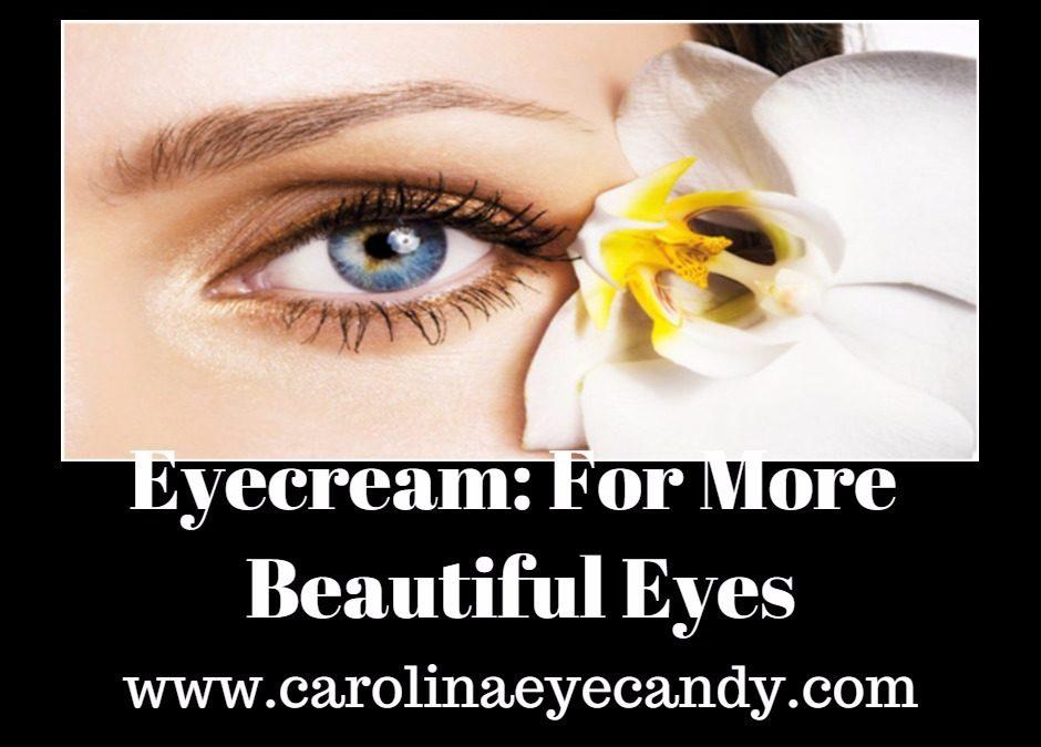 Eyecream: For More Beautiful Eyes