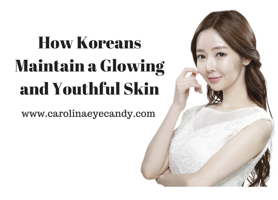 How Koreans Maintain a Glowing and Youthful Skin