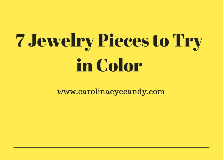 7 Jewelry Pieces To Try In Color