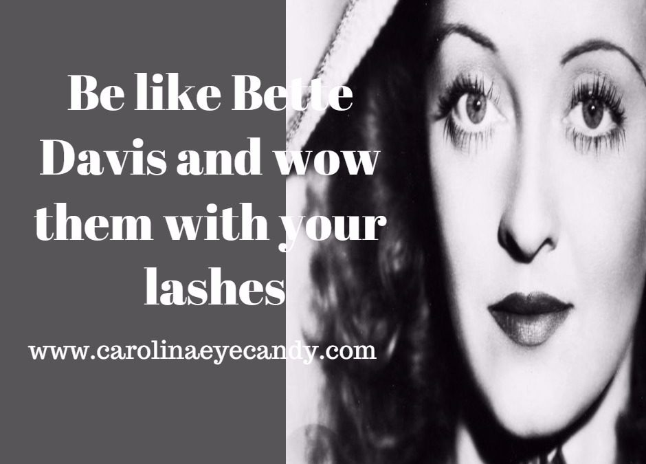Be Like Bette Davis and Wow Them With Your Lashes